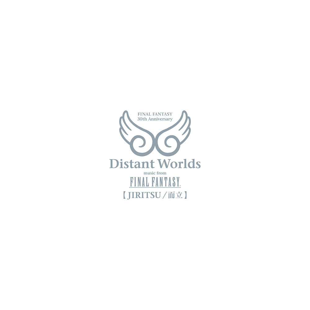 Distant worlds music from FINAL FANTASY 【JIRITSU / 而立】